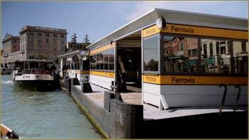 L'arrêt Ferrovia de la Gare de Venise, sur le Grand Canal.