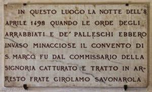 Plaque commémorative de l'endroit où fut arrêté de Jerôme Savonarole dans la bibliothèque du Couvent de San Marco, la nuit du 8 avril 1498 à Florence en Italie