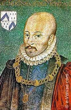 Le Seigneur Michel Eyquem de Montaigne voyage a Venise