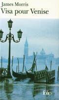 Visa Pour Venise de James Morris
